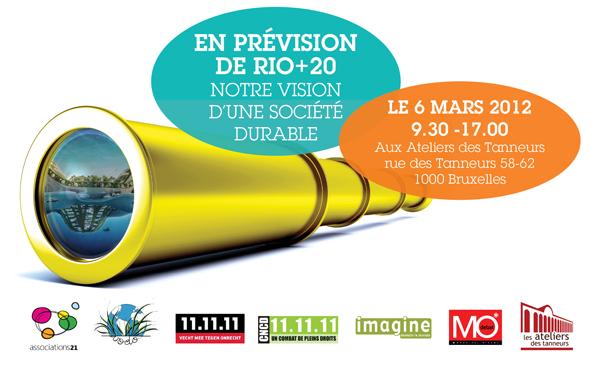 Site internet dédié au forum associatif du 6 mars: http://www.rioplus20.be/fr